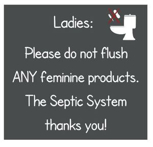 Please do not flush ANY feminine products